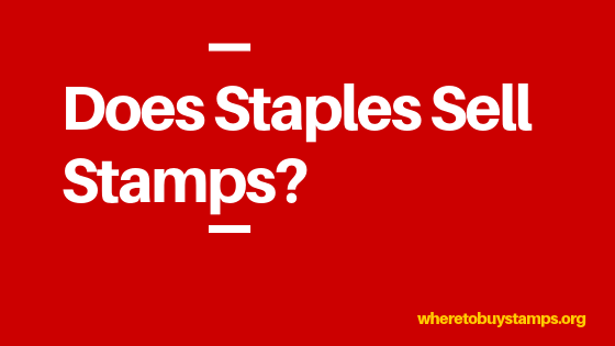 Does Staples Sell Stamps An Ultimate Buyer Guide