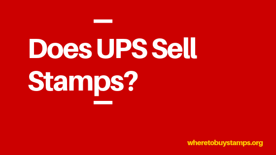 Does UPS Sell Stamps